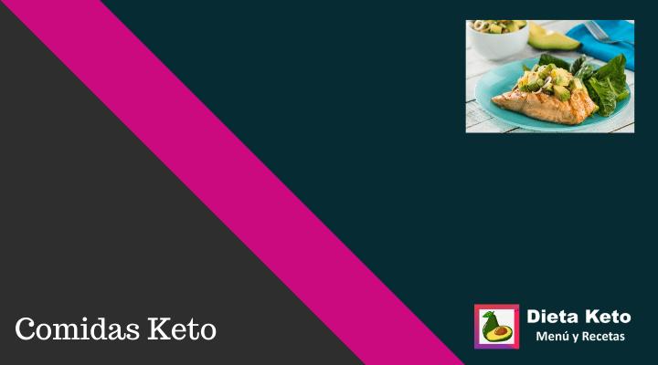 Comidas Keto: alimentos permitidos y a evitar.