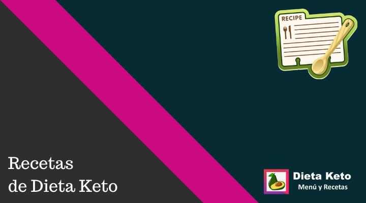 Recetas de Dieta Keto Gratis y en Español