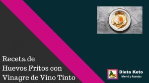 Huevos Fritos con Vinagre de Vino Tinto